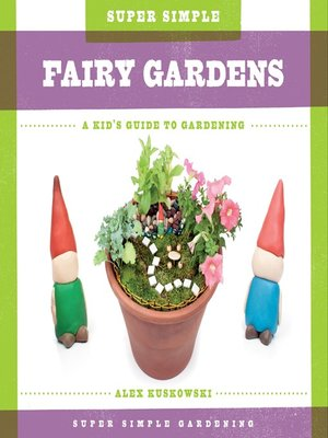 cover image of Super Simple Fairy Gardens